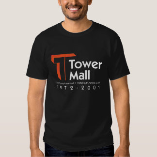 Tower Mall 1972-2001 T Shirt