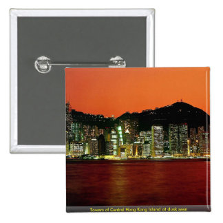 Towers of Central Hong Kong Island at dusk seen fr Pinback Buttons