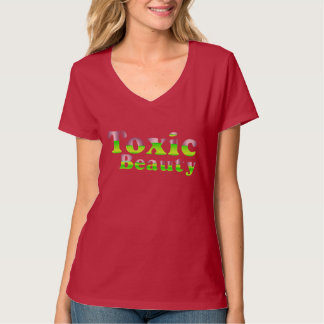 Toxic Beauty T Shirt