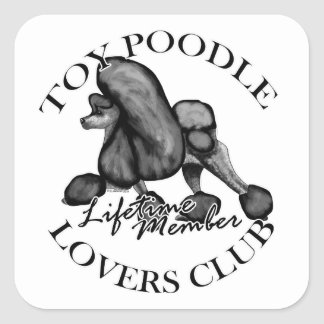 Toy Poodle Lovers Club Black Square Sticker