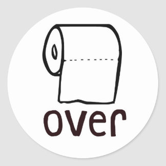 TP Toilet Paper Over Classic Round Sticker
