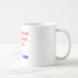Trace You Roots Coffee Mugs