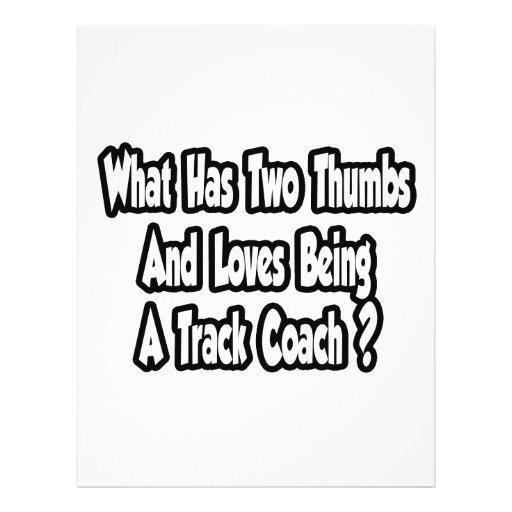 Track Coach Joke...Two Thumbs Flyer Design