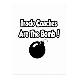 Track Coaches Are The Bomb! Postcard