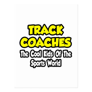 Track Coaches...Cool Kids of Sports World Postcard