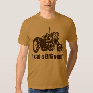 Tractor  I Cut A Big One T-shirts
