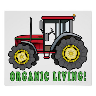 Tractor: Organic Living! Poster
