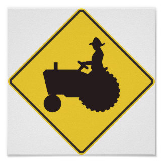 Tractor Road Sign Poster