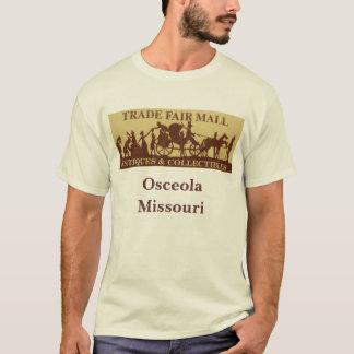 trade fair, Osceola Missouri T-Shirt