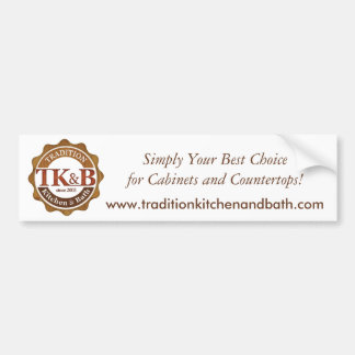 Tradition Kitchen and Bath Products Bumper Sticker