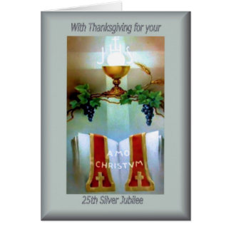 Traditional Catholic 25th Anniversary  ordination Greeting Card