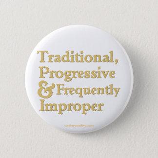 Traditional, Progressive ... 6 Cm Round Badge