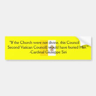 TRADITIONAL ROMAN CATHOLIC CHURCH CARDINAL SIRI BUMPER STICKER