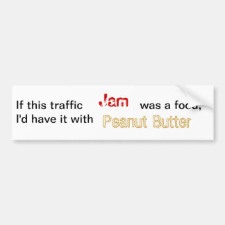 Traffic jam and peanutbutter bumper sticker