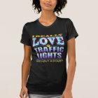 Traffic Lights Love Face T-Shirt