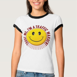 Traffic Warden Trust Smiley T-Shirt