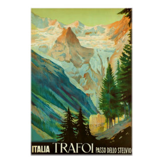 Trafoi~Passo dello Stelvio~Vintage Travel Canvas Poster