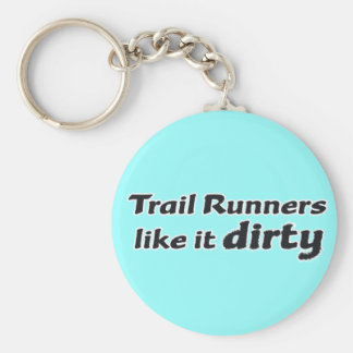 Trail Runners Like it Dirty Basic Round Button Key Ring