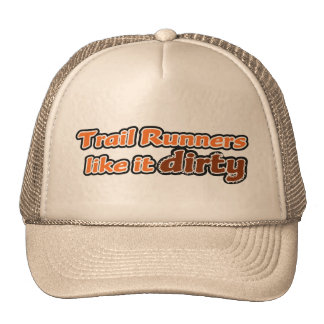 Trail Runners Like it Dirty Hats