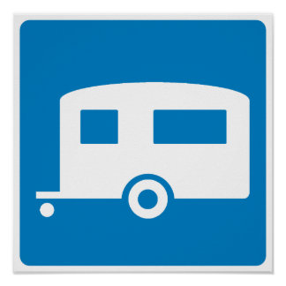 Trailer Camping Highway Sign Posters