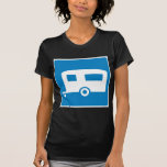 Trailer Camping Highway Sign Tee Shirts