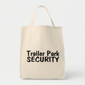 Trailer Park Security Tote Bag