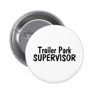 Trailer Park Supervisor 6 Cm Round Badge
