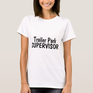 Trailer Park Supervisor T-Shirt