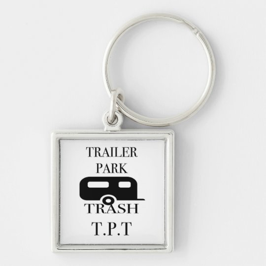 Trailer Park Trash Silver-Colored Square Key Ring