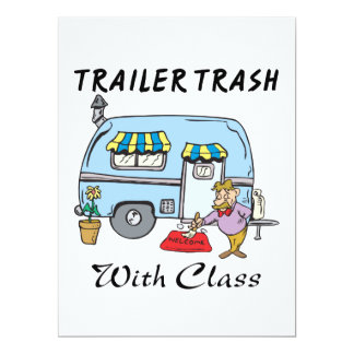 trailer park trash with class 17 cm x 22 cm invitation card