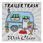 trailer park trash with class poster