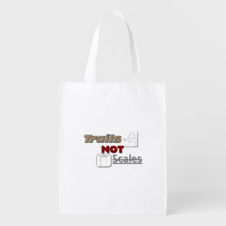 """Trails NOT Scales"" Grocery Tote"