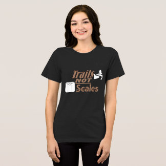 """Trails NOT Scales"" Women's Bella+Canvas Relaxed F T-Shirt"