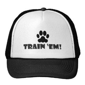 Train 'Em! Trucker Hat