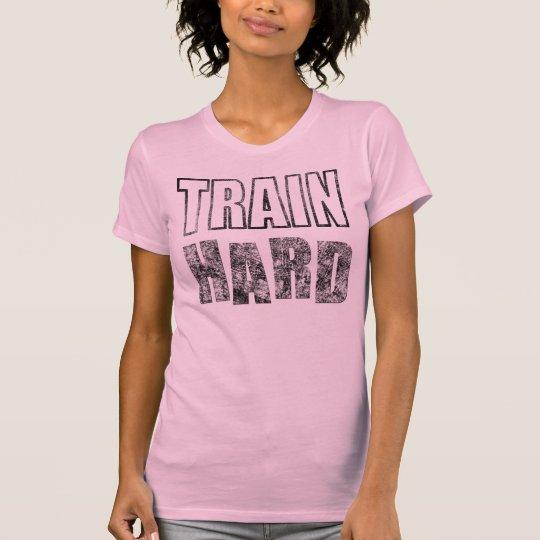 Train Hard - Workout T-Shirt