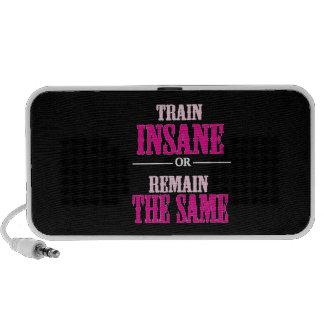 Train Insane or Remain the Same Quote Portable Speaker