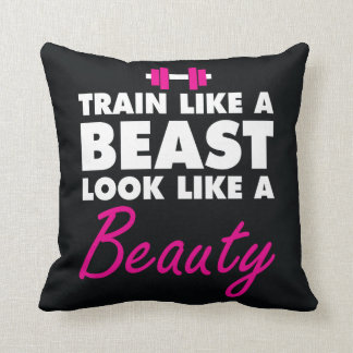 Train Like A Beast, Look Like A Beauty - Gym Cushion