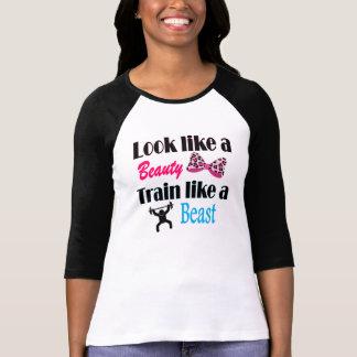 Train like a Beauty Look like a Beast T-shirts
