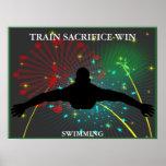 Train Sacrifice Win Swimming Poster