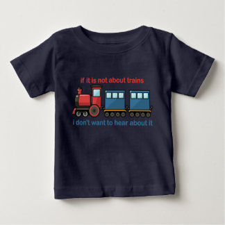 Train Talk Baby T-Shirt
