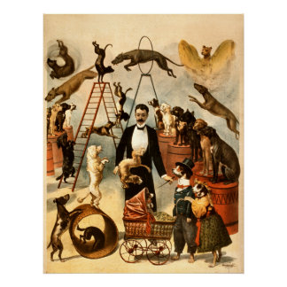 Trained Dog Act 1899 - Vintage Circus Act Poster