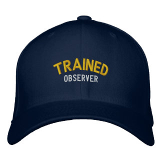 Trained Observer Embroidered Cap