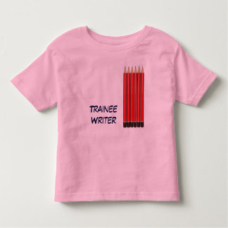 Trainee Writer Toddler T-Shirt