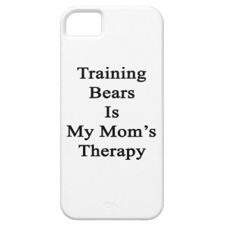 Training Bears Is My Mom's Therapy iPhone 5 Covers