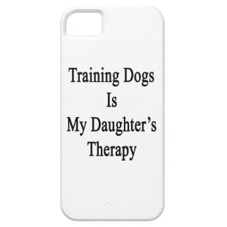 Training Dogs Is My Daughter s Therapy iPhone 5 Cases
