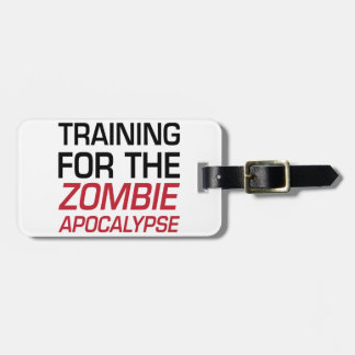 Training for the Zombie Apocalypse Luggage Tag