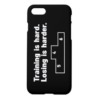Training is hard Losing is harder iPhone 7 Case