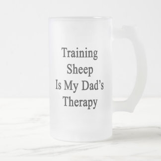 Training Sheep Is My Dad s Therapy Mugs