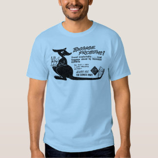 Trains Can Send Your Bags ahead by Railway Express Tee Shirts
