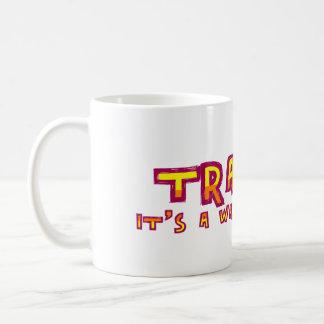 Trance a way of living mug